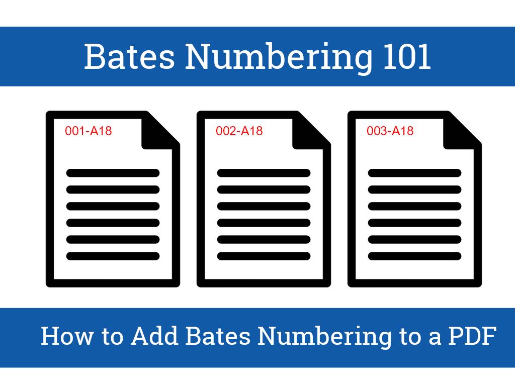 Bates Numbering 101