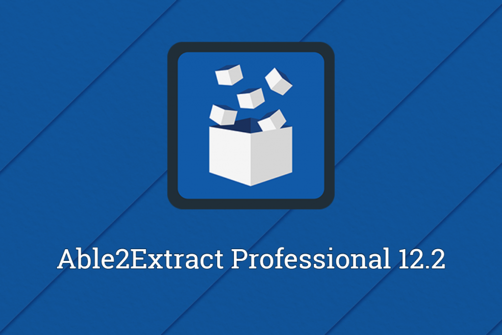 Able2Extract 12.2 Release