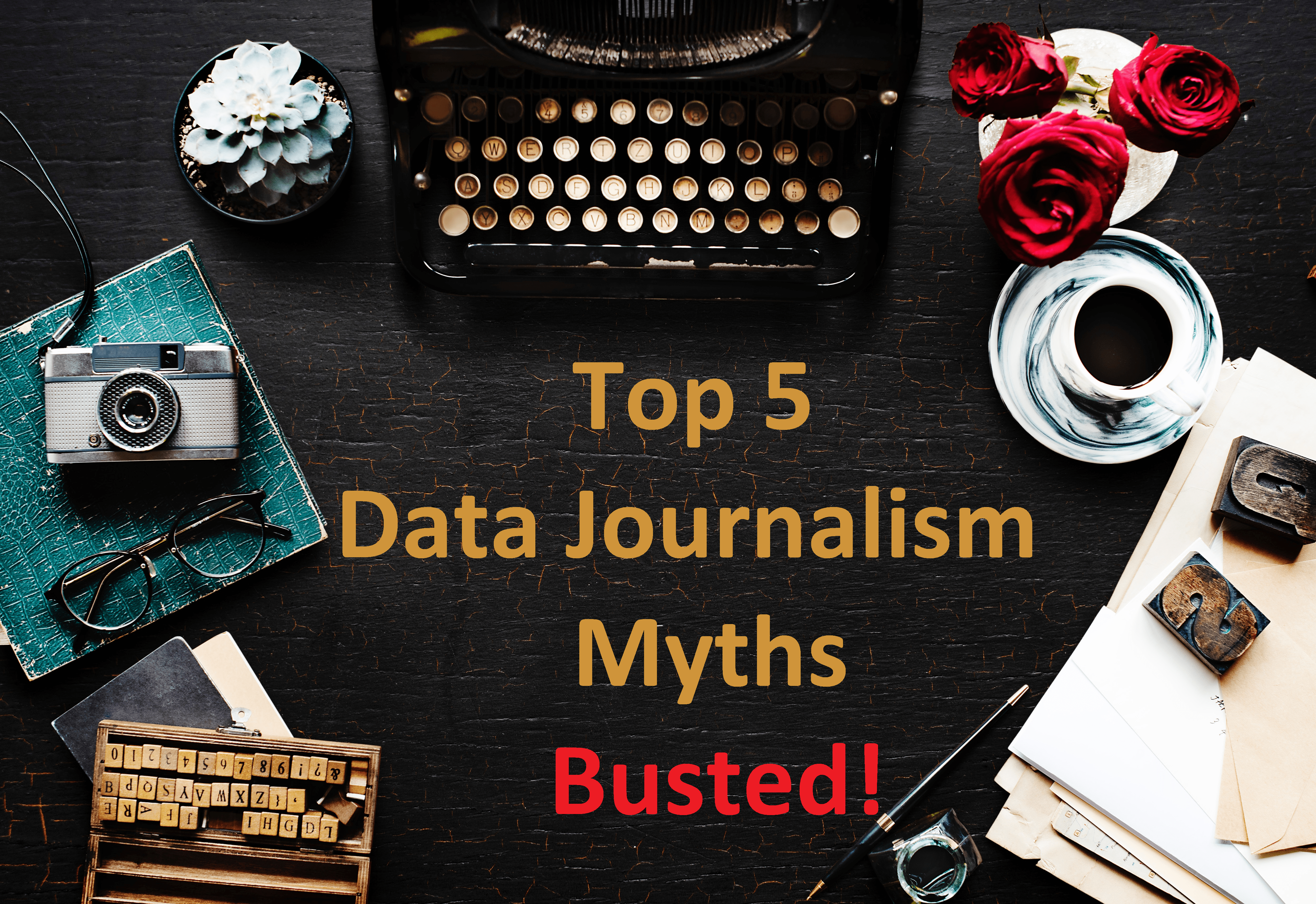 data journalism myths busted