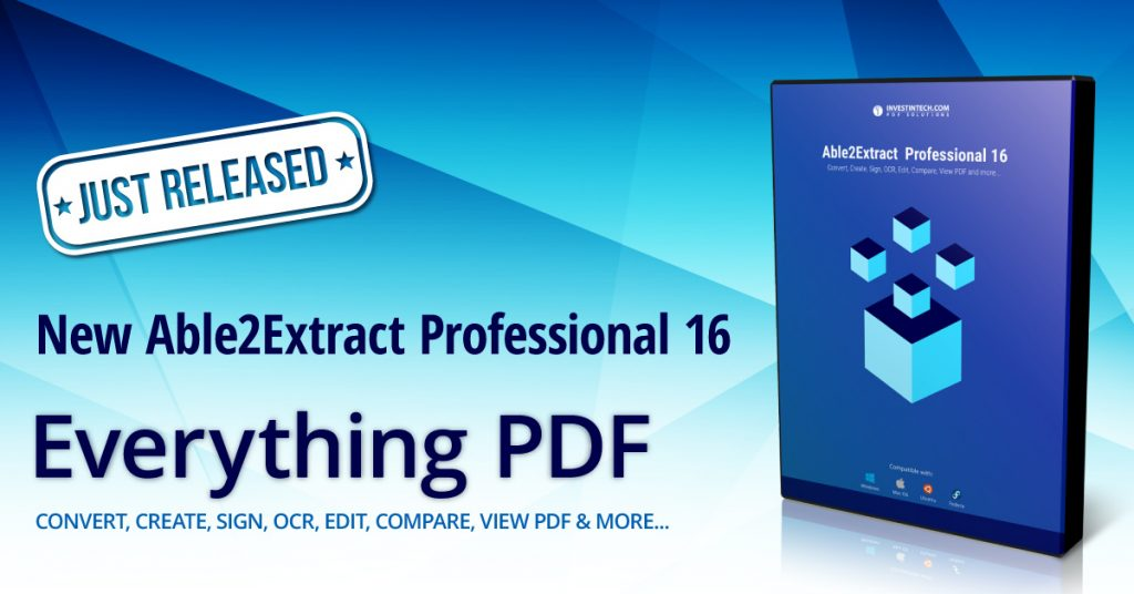Able2Extract Professional 16 released with innovative new features.